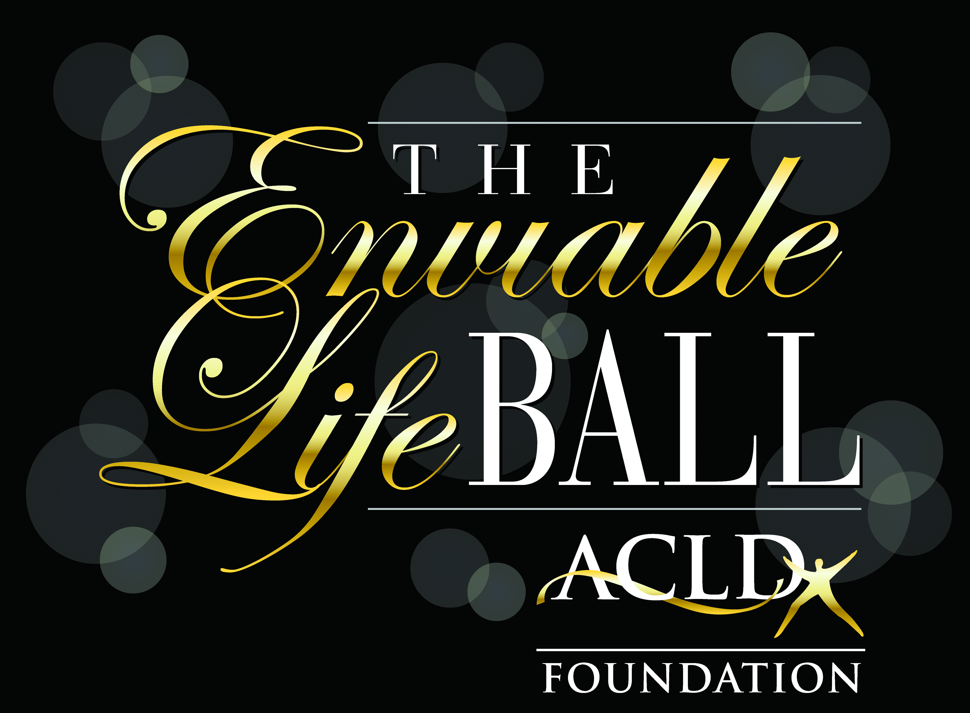ACLD Foundation       Enviable Life Ball @ Garden City Hotel, Garden City, NY 11530
